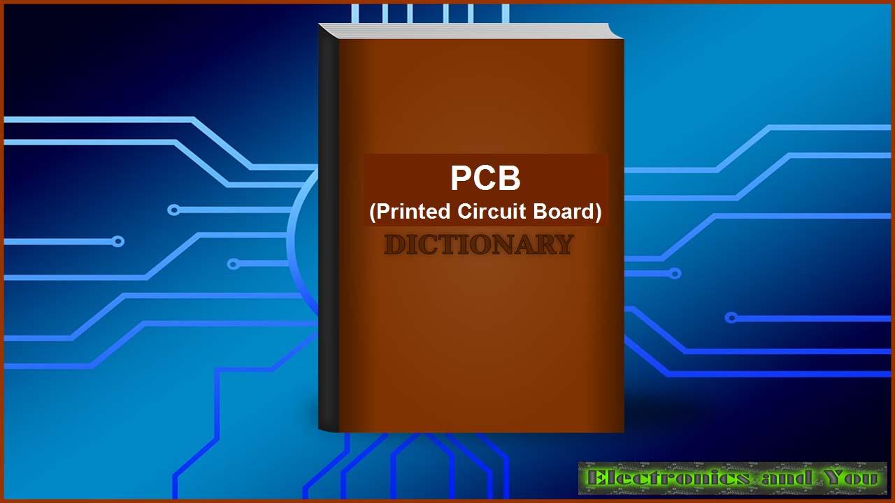 PCB Dictionary