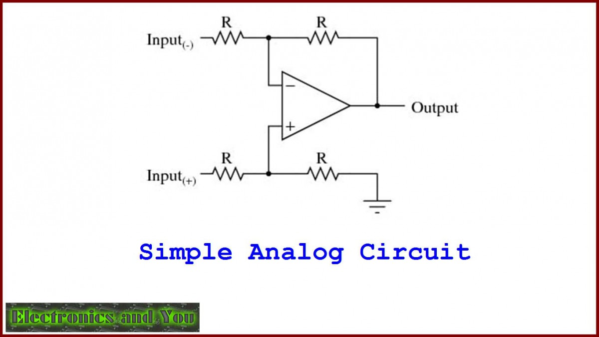 basic analog circuit tutorial and overview   electronics and you  electronics tutorial
